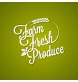 farm fresh vintage lettering background vector image vector image
