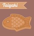 japanese dessert taiyaki vector image vector image