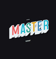 master alphabet 3d bold color style vector image vector image