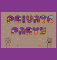 private party funny invitation vector image vector image