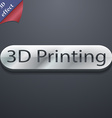 3d Printing icon symbol 3D style Trendy modern vector image vector image