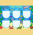 school schedule on whole week underwater animals vector image vector image