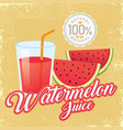 vintage fresh watermelon juice vector image vector image
