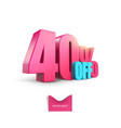 bright pink voluminous 3d inscription 40 off vector image vector image
