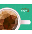 Coffee cup polygonal style background vector image vector image