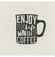 hand-drawn silhouette cup coffee with lettering vector image