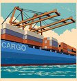 loading containers retro poster vector image vector image