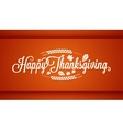 thanksgiving vintage card lettering background vector image vector image