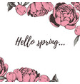 hello spring lettering peony vector image vector image