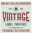 vintage label font with sample label design vector image vector image