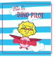 cute dinosaur pilot cartoon flying with airplane vector image vector image