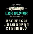 decorative sanserif font and car repair label vector image vector image