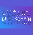 blockchain 2019 word trendy composition concept vector image