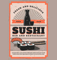 retro sushi bar soy sauce and chopsticks rolls vector image