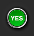 YES button 3d green glossy metallic icon vector image vector image
