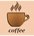 coffee cup and word coffee in pop art retro comic vector image