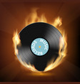 icon vinyl record on fire vector image