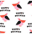 pattern with cute happy pelican vector image vector image