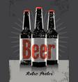 beer vintage grunge poster with a beer bottles vector image vector image
