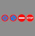 forbidden stop roadsign icon set vector image