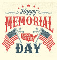 happy memorial day vintage greeting card vector image