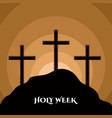 holy week banner with a calvary silhouette vector image
