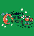 daddys little viking print for children clothing vector image vector image