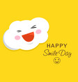 happy smile day concept background flat style vector image