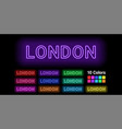 neon name of london city vector image