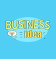 business idea title on blue vector image vector image