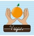 hand food vegan fruit vector image