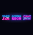 big collection neon signs coming soon coming soon vector image