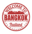 welcome to bangkok sign or stamp vector image