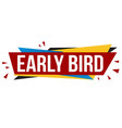early bird banner design vector image