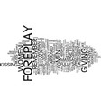 foreplay tips text background word cloud concept vector image vector image