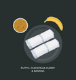 kerala or south indian breakfast puttu vector image vector image