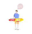 man seller with super sale discount yellow and red vector image