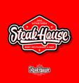 steak house logo butchery or restaurant logo vector image vector image
