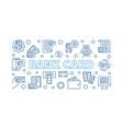 bank card outline concept horizontal banner vector image