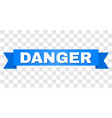 blue tape with danger caption vector image