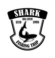 fishing trip emblem template with shark design vector image vector image