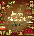 happy shavuot card vector image vector image