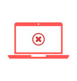 laptop and x mark notebook and round red cross vector image