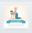 little girl riding her dad like horse dad and vector image vector image