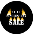 logo for singles day sale in bright fire vector image vector image