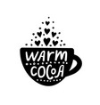warm cocoa cup letering vector image vector image