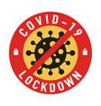 covid19-19 lockdown for quarantine concept protect vector image