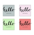 Hello to the Four Seasons Winter Spring Summer vector image