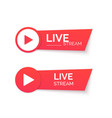 live stream red icon online streaming banner vector image vector image