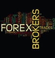 forex brokers are they worth the fees text vector image vector image